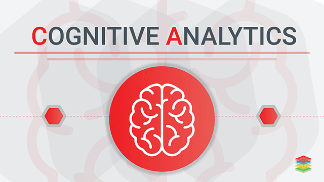 Cognitive Analytics